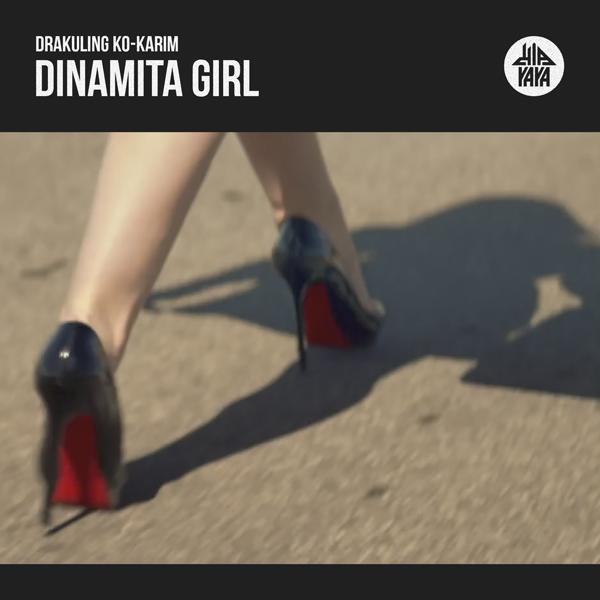 Drakuling Ko-Karim — Dinamita Girl