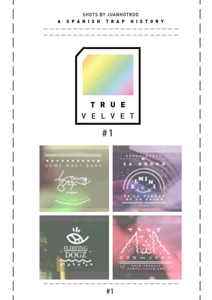 TRUE VELVET #1. A Spanish Trap History.